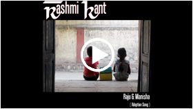 Video : Raju & Manisha - Rashmi Kant